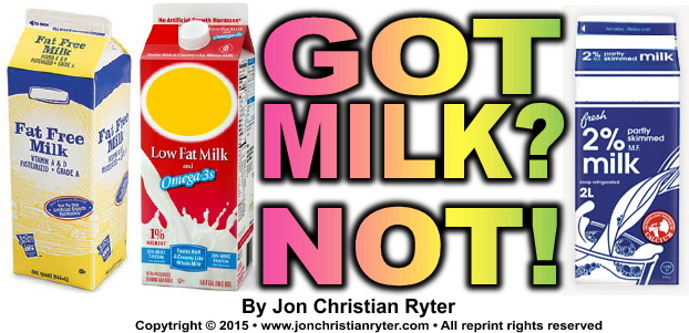 Got Milk? No!