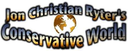 Jon Christian Ryter's Conservative World