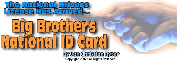 Big Brother's National ID Card